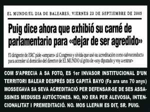 Diputat ERC, Joan Puig, Invassió Propietat Mallorquina